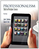 Professionalism: Skills for Workplace Success (3rd Edition)