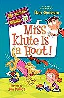 My Weirder School #11: Miss Klute Is a Hoot!