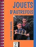 echange, troc Daniel Descomps - Jouets d'autrefois : Lo pichon esquirol