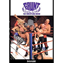 Grunt: The Wrestling Movie