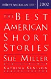 The Best American Short Stories 2002 (The Best American Series)