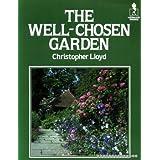 Well Chosen Gardenby Christopher Lloyd