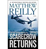 Matthew Reilly [Scarecrow Returns] [by: Matthew Reilly]