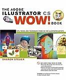 Sharon Steuer The Illustrator CS Wow! Book