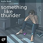 Something Like Thunder: Something Like Series #6 | Jay Bell