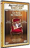 echange, troc Au Théâtre Chez Soi - La Folle De Chaillot