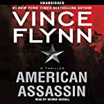American Assassin (       UNABRIDGED) by Vince Flynn Narrated by George Guidall
