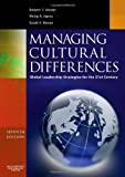 Managing Cultural Differences: Global Leadership Strategies for the 21st Century, 7th