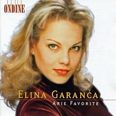 Opera Arias (Favourite): Garance, Elina - Mozart, W.A. / Rossini, G. / Bellini, V. / Donizetti, G. / Massenet, J.