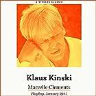 Klaus Kinski Hörbuch von Marcelle Clements Gesprochen von: Marcelle Clements