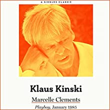 Klaus Kinski Audiobook by Marcelle Clements Narrated by Marcelle Clements