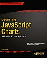 Beginning JavaScript Charts Front Cover