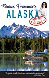 Pauline Frommer's Alaska (Pauline Frommer Guides) (0470089571) by Thompson, David