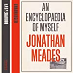 An Encyclopaedia of Myself | Jonathan Meades