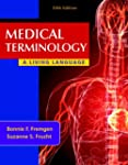 Medical Terminology: A Living Languag...