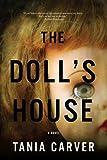 The Doll's House: A Novel