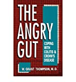 img - for [ ANGRY GUT: COPING WITH COLITIS AND CROHN'S DISEASE ] By Thompson, W Grant ( Author) 1993 [ Hardcover ] book / textbook / text book