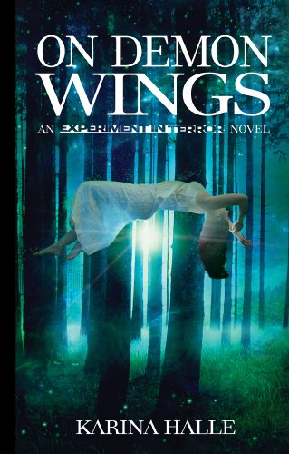 On Demon Wings (Experiment in Terror #5) by Karina Halle