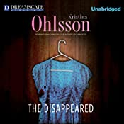 The Disappeared | [Kristina Ohlsson]