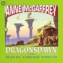 Dragonsdawn: Pern, Book 1 Audiobook by Anne McCaffrey Narrated by Adrienne Barbeau