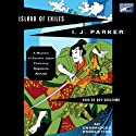 Island of Exiles (       UNABRIDGED) by I. J. Parker Narrated by Roy Vongtama