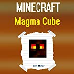 Minecraft Magma Cube | Billy Miner