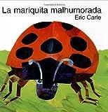 La mariquita malhumorada (0060270896) by Carle, Eric
