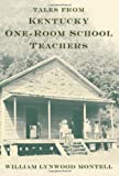 img - for Tales from Kentucky One-Room School Teachers book / textbook / text book