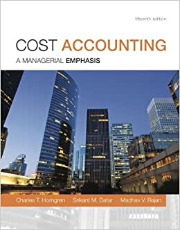 Cost Accounting Plus NEW MyAccountingLab With Pearson EText -- Access Card Package (15th Edition)
