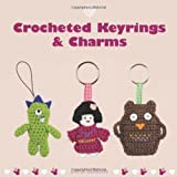 img - for Crocheted Keyrings & Charms (Cozy) by Emma Varnam ( 2013 ) Paperback book / textbook / text book