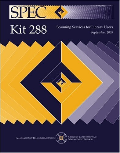 SPEC Kit 288: Scanning Services for Library Users