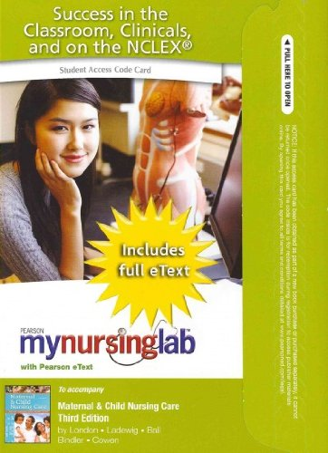 MyNursingLab with Pearson eText -- Access Card -- for Maternal and Child Nursing Care (24-mos. access)