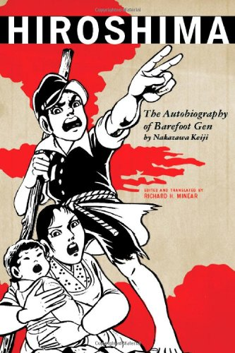 Hiroshima: The Autobiography of Barefoot Gen (Asian Voices)