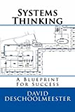 img - for Systems Thinking A Blueprint For Success book / textbook / text book