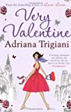 Adriana Trigiani Very Valentine