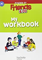Friends and co 6e / Palier 1 année 1 - Anglais - Workbook - Edition 2011