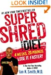 Super Shred: The Big Results Diet: 4...