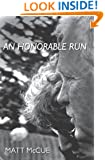 An Honorable Run