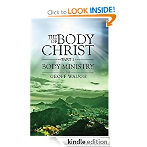 The Body of Christ: Part 1 - Body Ministry