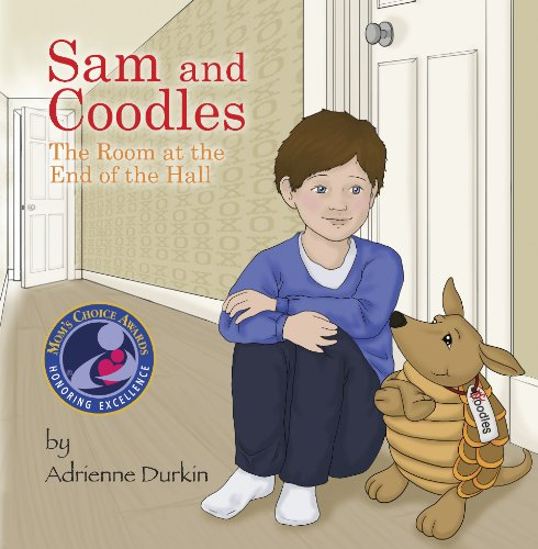 Sam and Coodles: The Room at the End of the Hall: Adrienne Durkin: 9780985040208: Amazon.com: Books