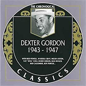 Dexter Gordon 1943-1947