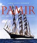Pamir: Die Geschichte des Untergangs