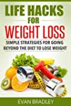 Life Hacks For Weight Loss: Simple St...