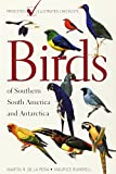 Birds of Southern South America and Antarctica: