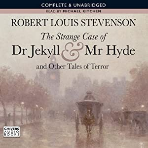 The Strange Case of Dr Jekyll and Mr Hyde and Other Tales of Terror | [Robert Louis Stevenson]