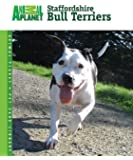 Staffordshire Bull Terriers (Animal Planet® Pet Care Library)