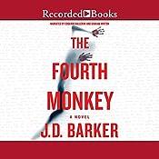 The Fourth Monkey | [J. D. Barker]