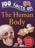 Human Body (100 Facts) Steve Parker