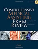 Comprehensive Medical Assisting Exam Review: Preparation for the CMA, RMA and CMAS Exams (Test Preparation)
