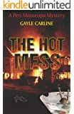 The Hot Mess (Peri Minneopa Mysteries Book 3)